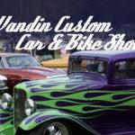 WANDIN CUSTOM CAR AND BIKE SHOW